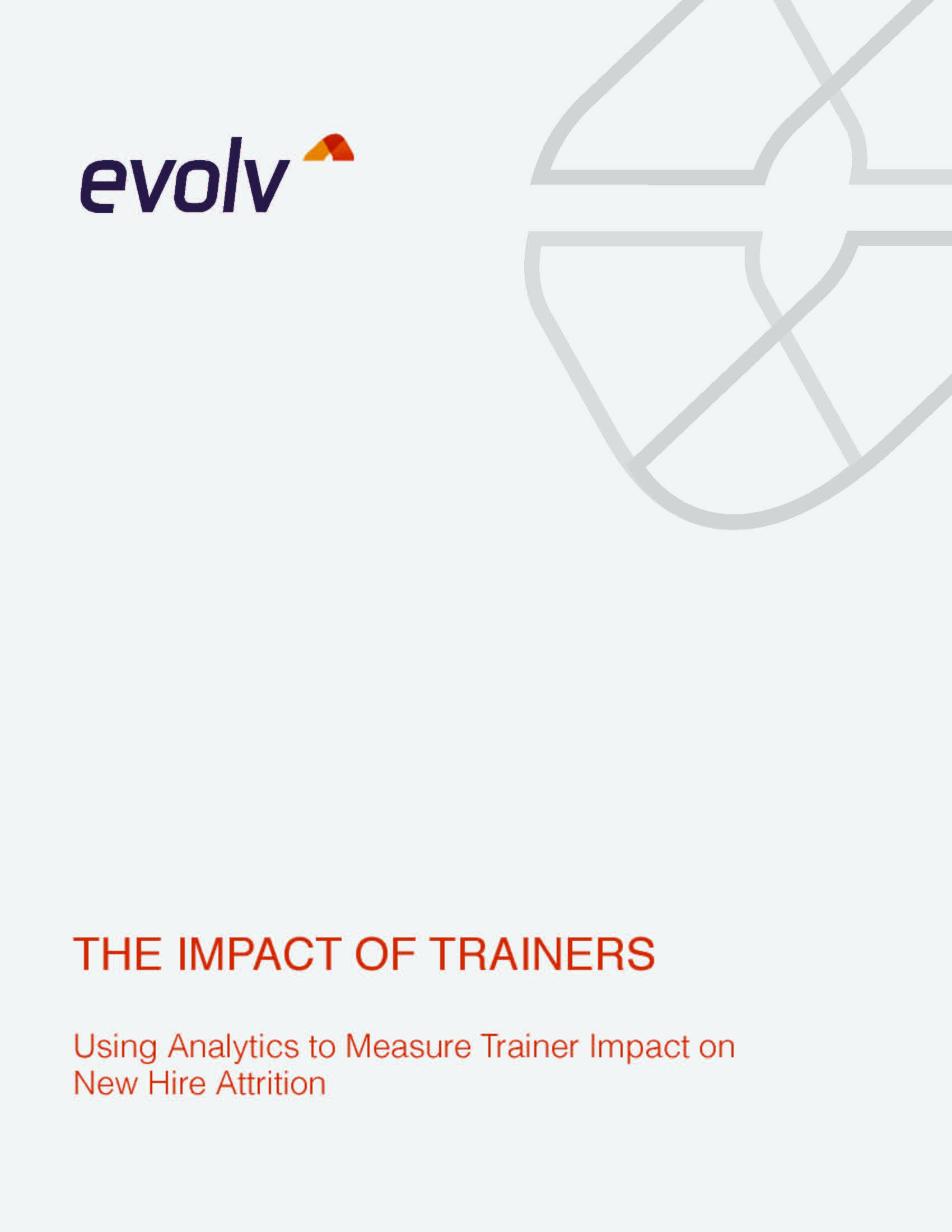 The Impact of Trainers: Using Analytics to Measure Trainer Impact on New Hire Attrition