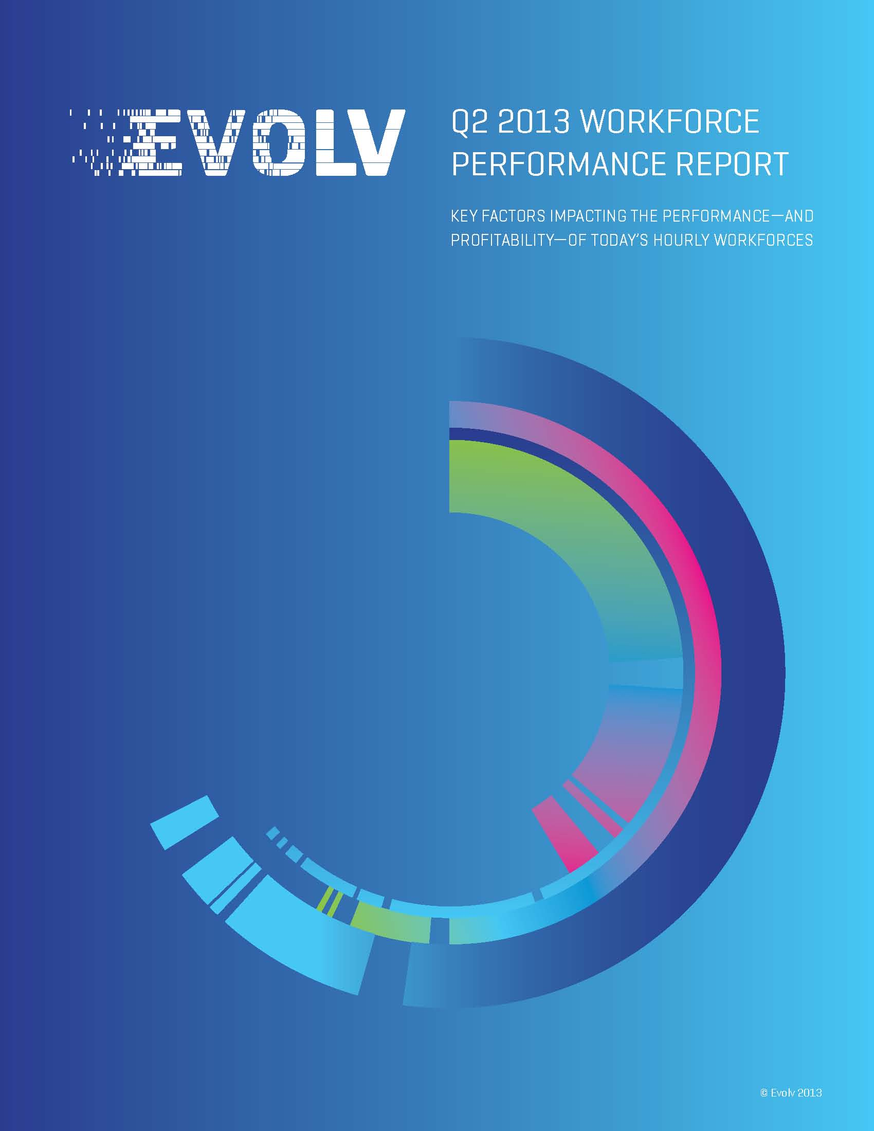 2013 Q2 Workforce Performance Report