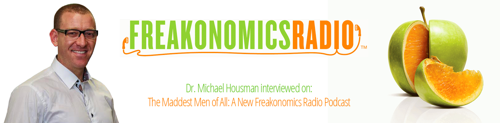 Dr. Michael Housman Interviewed on A New Freakonomics Radio Podcast