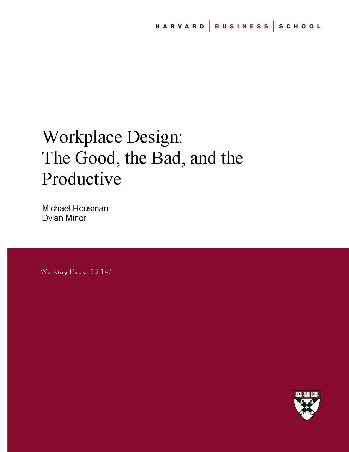 Workplace Design: The Good, the Bad, and the Productive
